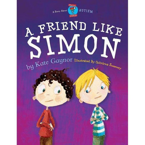 A Friend Like Simon - (Special Stories) by  Kate Gaynor (Paperback) - image 1 of 1