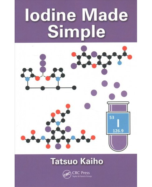 Iodine Made Simple -  by Tatsuo Kaiho (Paperback) - image 1 of 1