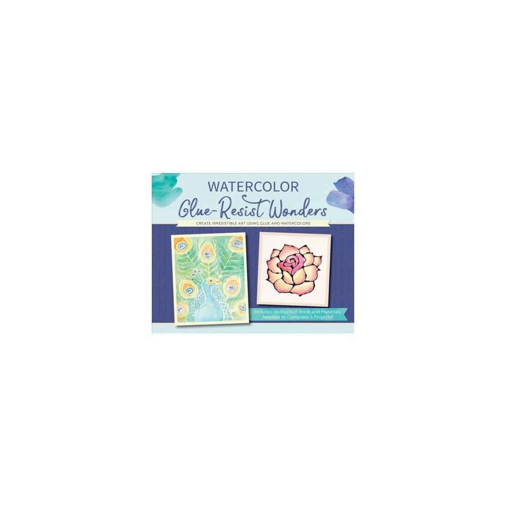 Watercolor Glue-Resist Wonders : Create Irresistible Art Using Glue and Watercolors - Pap/Acc