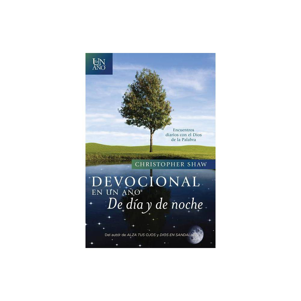 Devocional En Un A O De D A Y De Noche By Christopher Shaw Paperback
