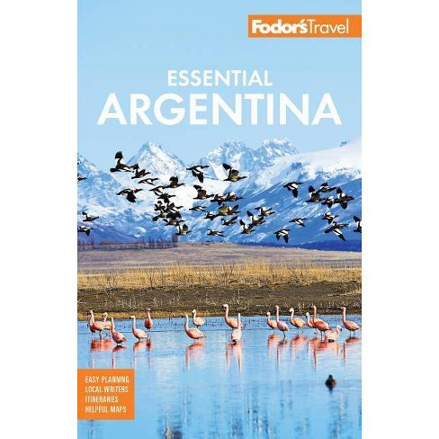 With Side Trips to Gaucho Country Iguazu Fodors Buenos Aires and Uruguay