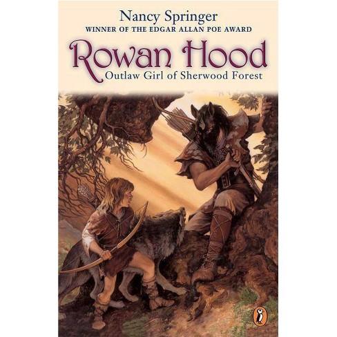 Rowan Hood - (Rowan Hood (Paperback)) by  Nancy Springer (Paperback) - image 1 of 1