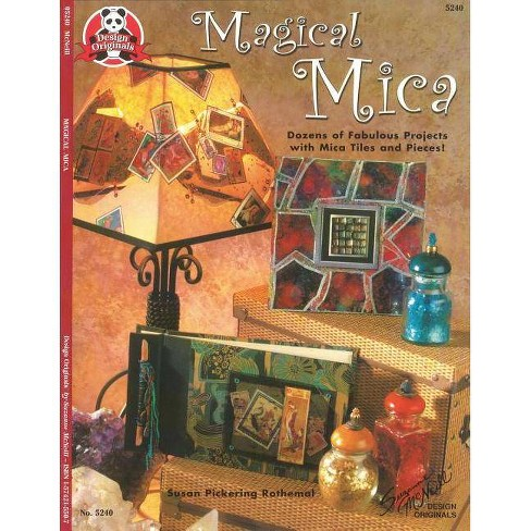 Magical Mica - by  Susan Rothemal (Paperback) - image 1 of 1