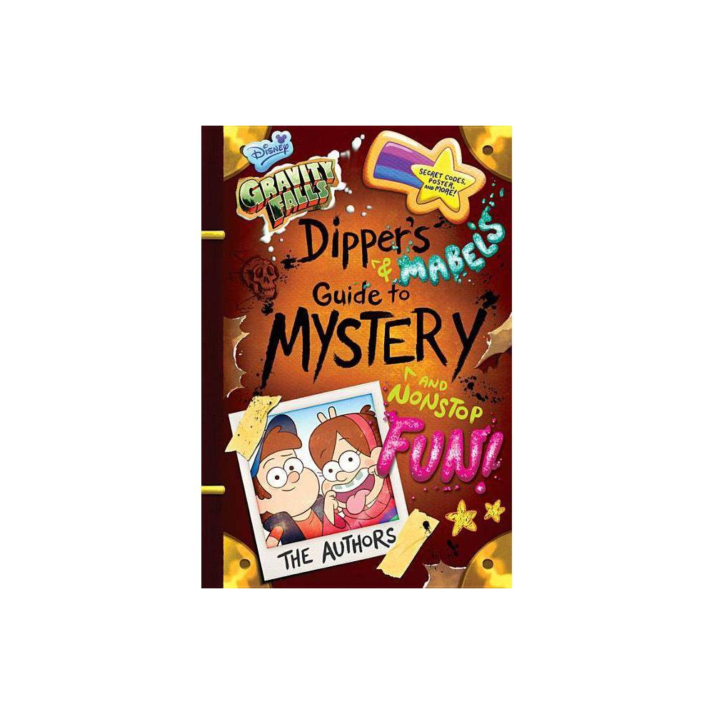 Gravity Falls Dipper S And Mabel S Guide To Mystery And Nonstop Fun Guide To Life By Rob Renzetti Shane Houghton Hardcover