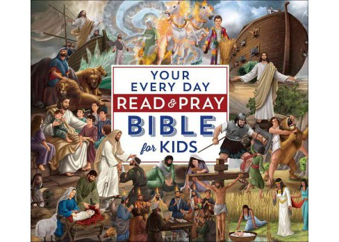 Your Every Day Read and Pray Bible for Kids (Hardcover) (Janice Emmerson) - image 1 of 1
