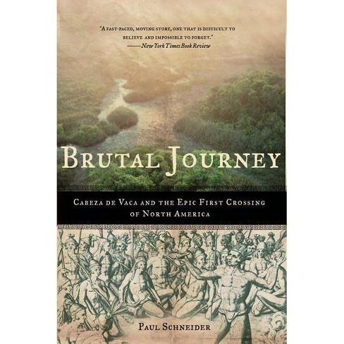 Brutal Journey - by  Paul Schneider (Paperback) - image 1 of 1