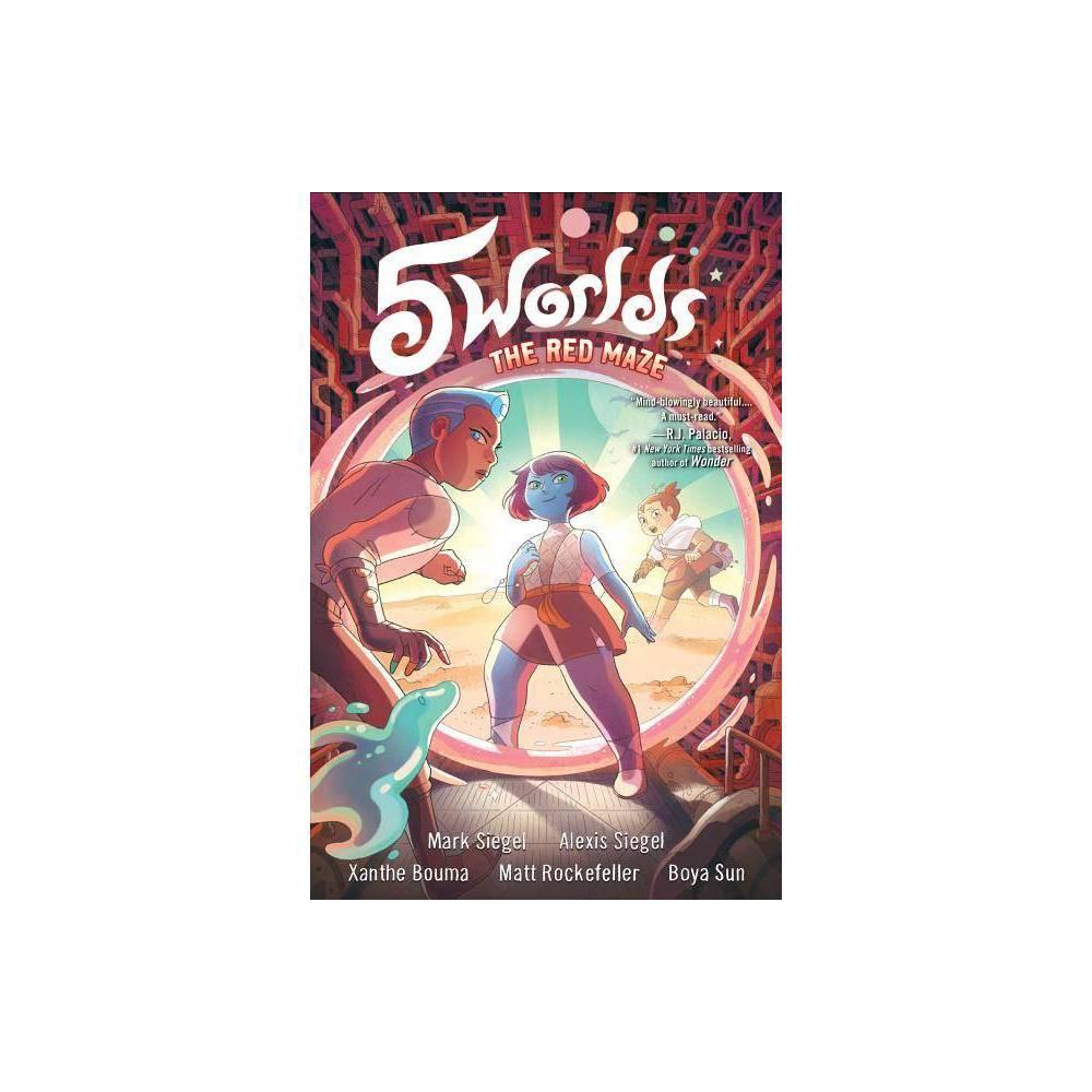 5 Worlds Book 3 The Red Maze By Mark Siegel Alexis Siegel Hardcover
