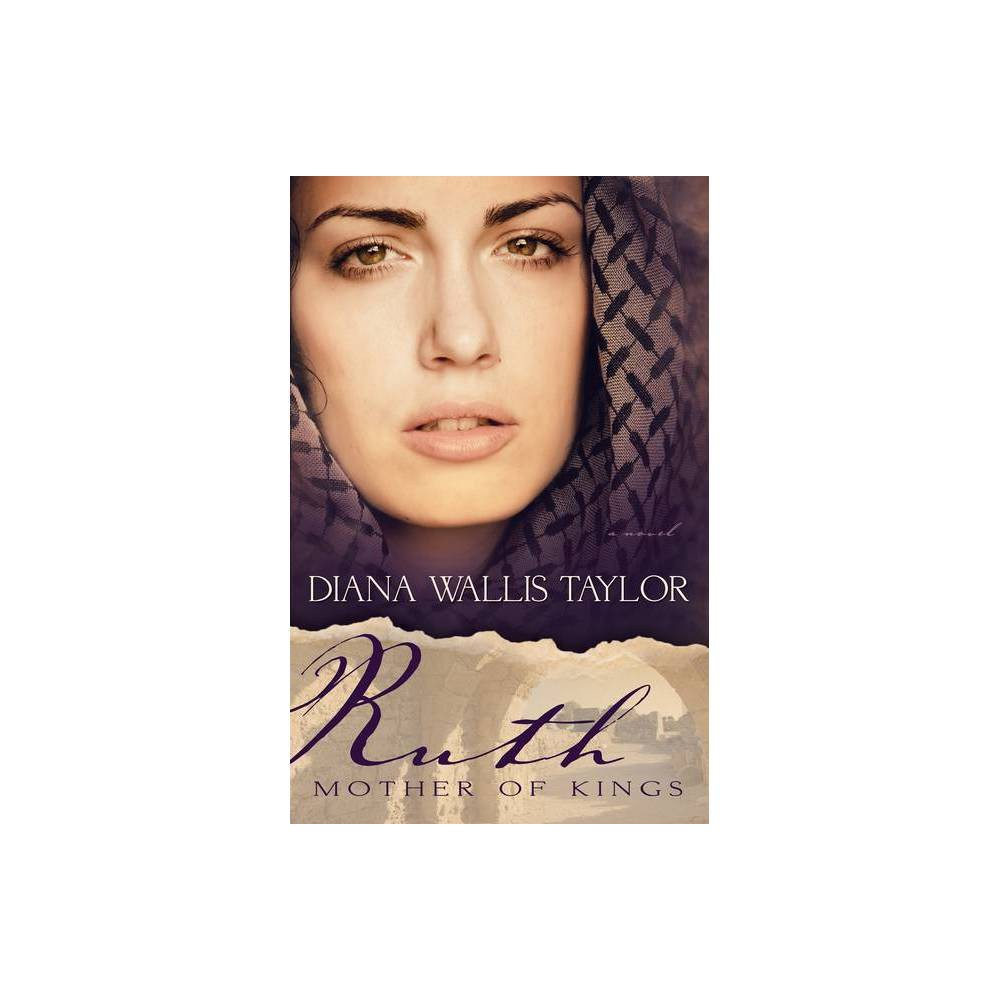 Ruth Mother Of Kings By Diana Wallis Taylor Paperback