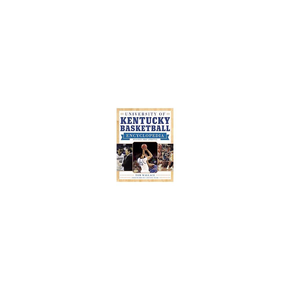 University of Kentucky Basketball Encyclopedia (Paperback) (Tom Wallace)