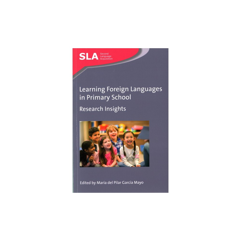 Learning Foreign Languages in Primary School : Research Insights (Reprint) (Paperback)