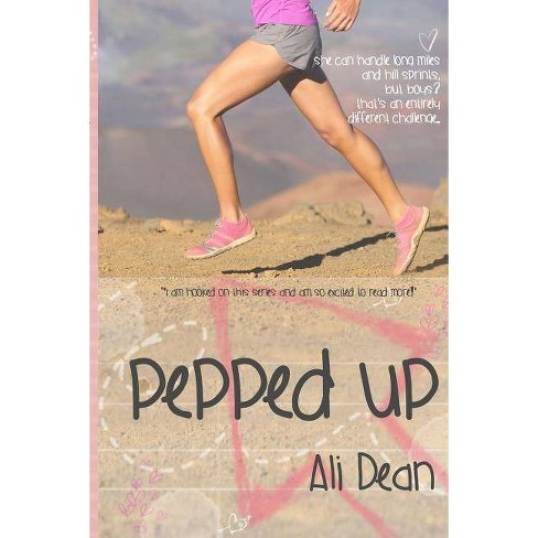 Pepped Up - by  Ali Dean (Paperback) - image 1 of 1