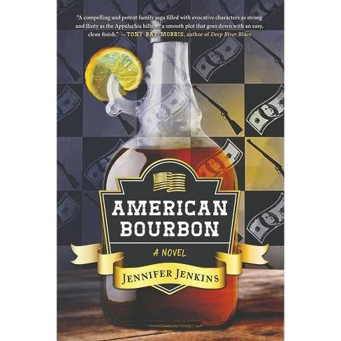 American Bourbon - by  Jennifer Jenkins (Paperback) - image 1 of 1