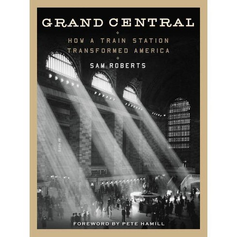 Grand Central - by  Sam Roberts (Paperback) - image 1 of 1