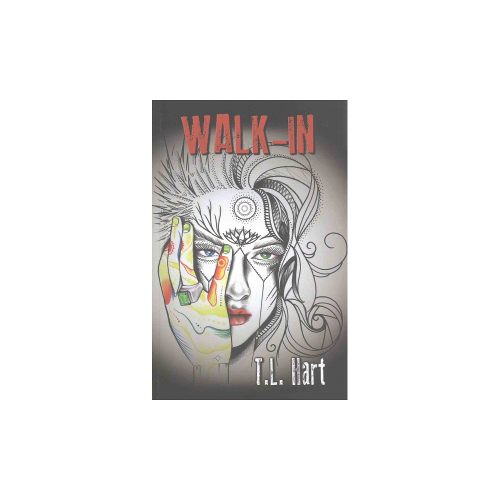 Walk-In (Paperback) (T. L. Hart)