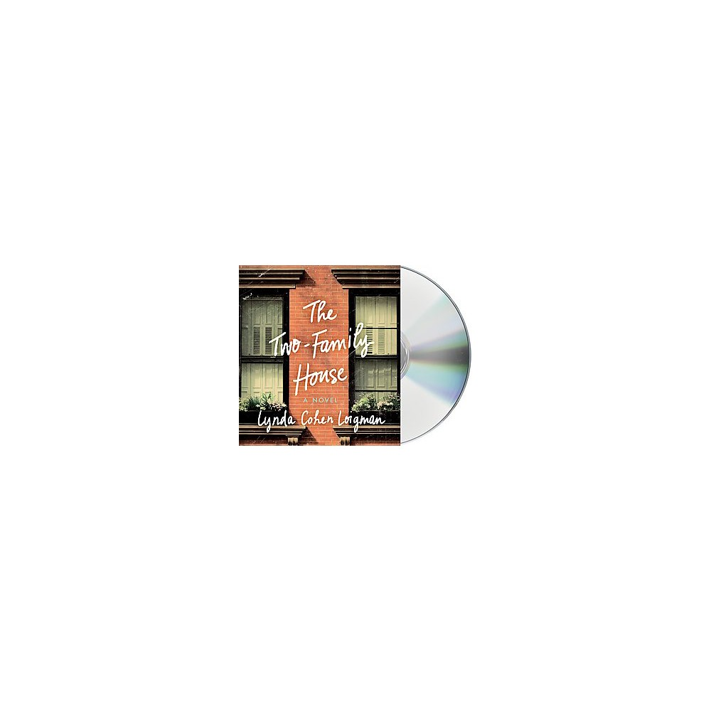 Two-Family House (Unabridged) (CD/Spoken Word) (Lynda Cohen Loigman)
