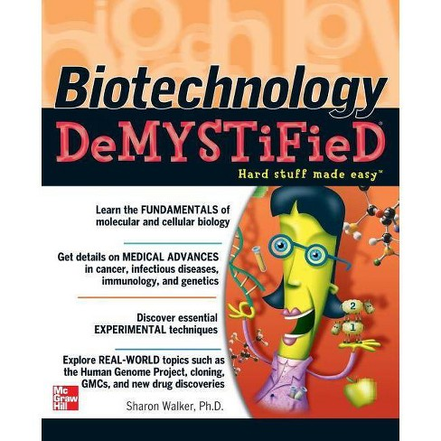 Biotechnology Demystified - by  Sharon Walker (Paperback) - image 1 of 1