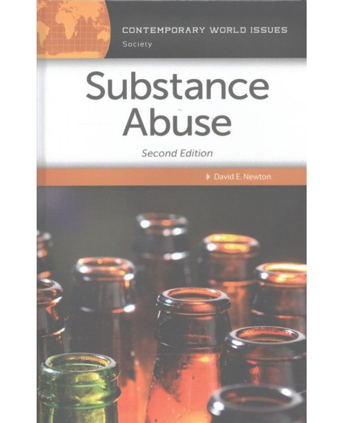 Substance Abuse : A Reference Handbook -  by David E. Newton (Hardcover) - image 1 of 1