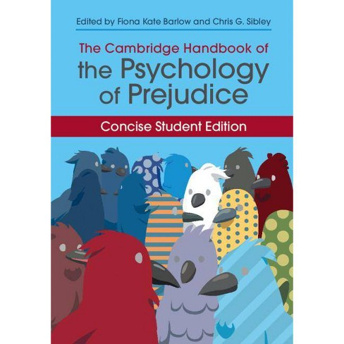 The Cambridge Handbook of the Psychology of Prejudice - (Cambridge Handbooks in Psychology) (Paperback) - image 1 of 1