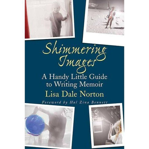 Shimmering Images - by  Lisa Dale Norton (Paperback) - image 1 of 1
