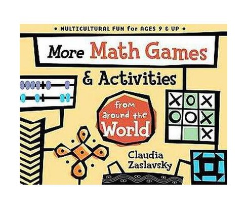 More Math Games & Activities from Around the World (Paperback) (Claudia Zaslavsky) - image 1 of 1