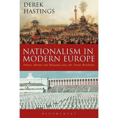 Nationalism in Modern Europe - by  Derek Hastings (Paperback) - image 1 of 1