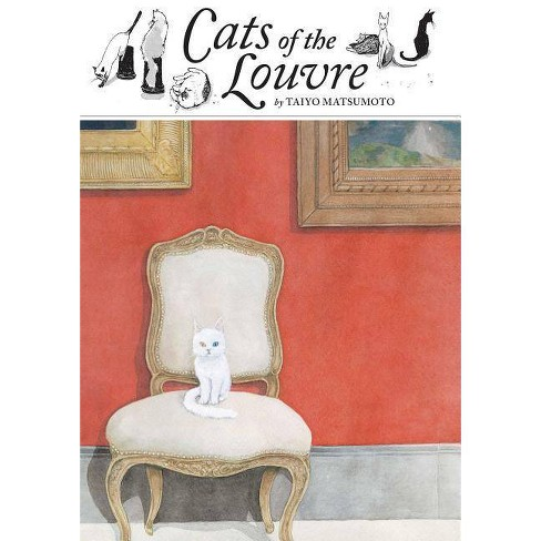 Cats of the Louvre - by  Taiyo Matsumoto (Hardcover) - image 1 of 1