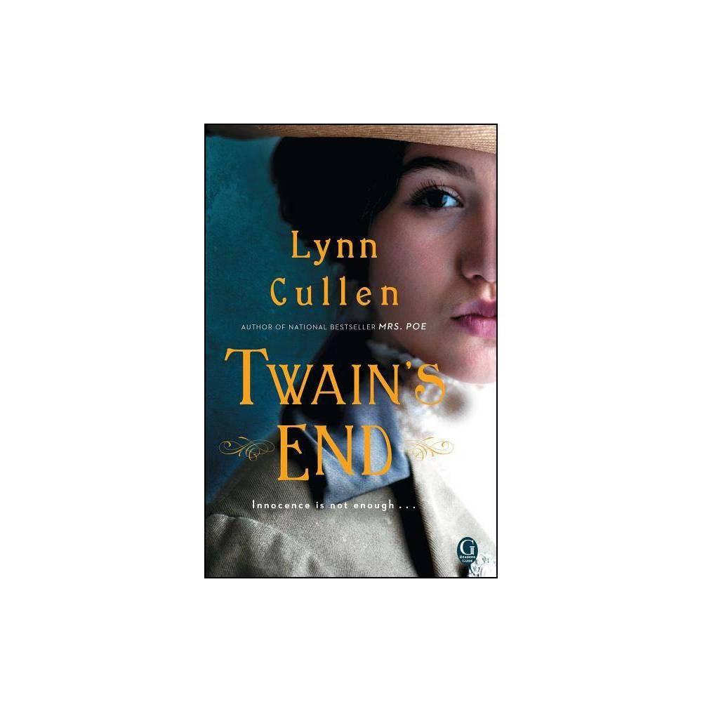 Twain S End By Lynn Cullen Paperback