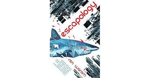 Escapology (Paperback) (Ren Warom) - image 1 of 1