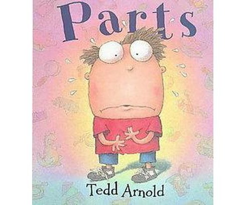 Parts (School And Library) (Tedd Arnold) - image 1 of 1