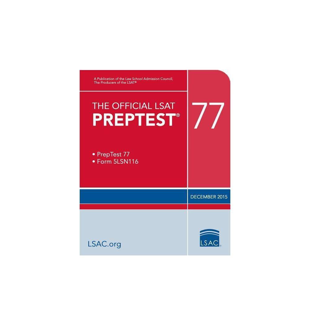 The Official LSAT Preptest 77 - (Official LSAT PrepTest)(Paperback)