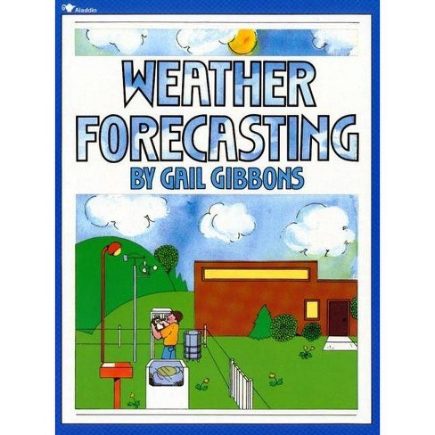 Weather Forecasting - by  Gail Gibbons (Paperback) - image 1 of 1