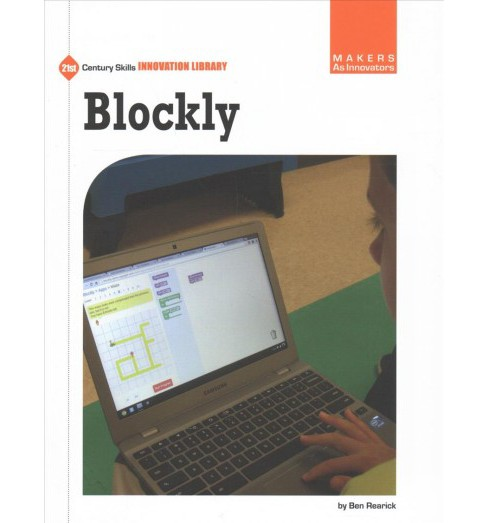 Blockly (Paperback) (Ben Rearick) - image 1 of 1