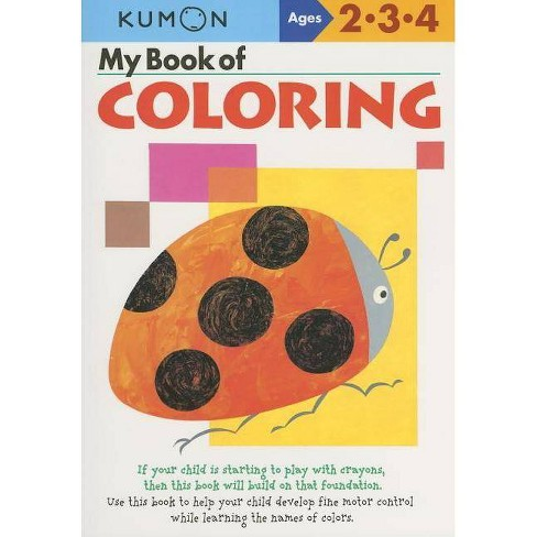 My Book of Coloring - (Kumon Workbooks) (Paperback) - image 1 of 1