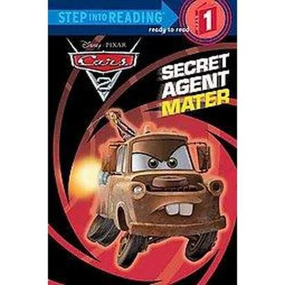 Secret Agent Mater (Disney/Pixar Cars 2) (Step into Reading) (Paperback) by Melissa Lagonegro