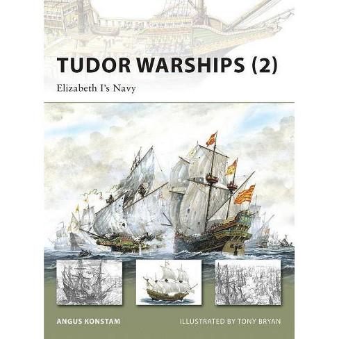 Tudor Warships (2) - (New Vanguard) by  Angus Konstam (Paperback) - image 1 of 1