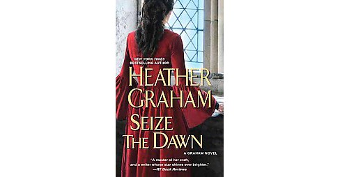 Seize the Dawn (Paperback) (Heather Graham) - image 1 of 1