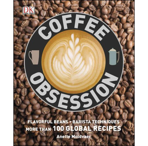 Coffee Obsession by DK Publishing (Hardcover) - image 1 of 1