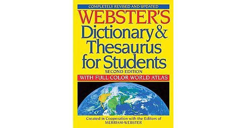 Webster's Dictionary & Thesaurus for Students With Full-Color World Atlas (Paperback) - image 1 of 1