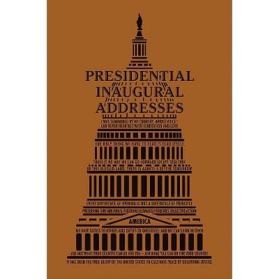 Presidential Inaugural Addresses - (Word Cloud Classics) (Paperback)