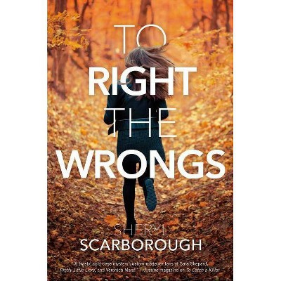 To Right the Wrongs - (Erin Blake) by  Sheryl Scarborough (Paperback)
