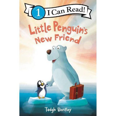 Little Penguin's New Friend - (I Can Read Level 1) by  Tadgh Bentley (Paperback)