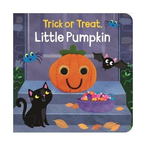 Trick or Treat Little Pumpkin - (Finger Puppet Board Book) by  Rosa Vonfeder (Board_book) - image 1 of 1