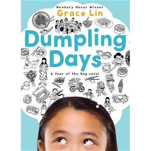 Dumpling Days - (Pacy Lin Novel) by  Grace Lin (Paperback) - image 1 of 1