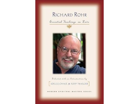 Richard Rohr : Essential Teachings on Love -  (Paperback) - image 1 of 1