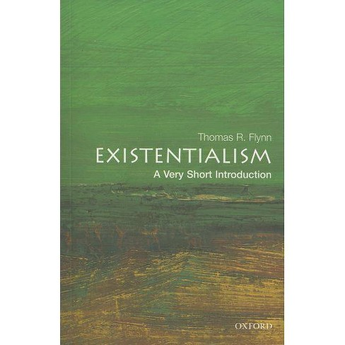 Existentialism: A Very Short Introduction - (Very Short Introductions) by  Thomas Flynn (Paperback) - image 1 of 1