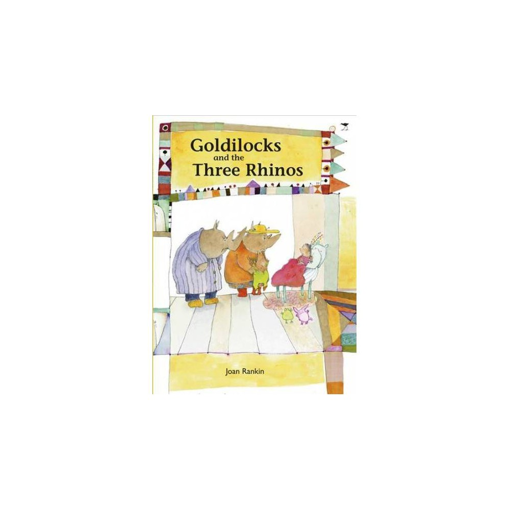 Goldilocks and the Three Rhinos : Best Loved Tales for Africa - (Paperback)