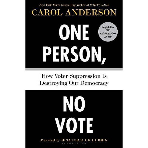 One Person, No Vote - by  Carol Anderson (Hardcover) - image 1 of 1