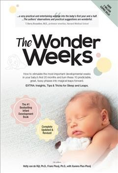 Wonder Weeks : How to stimulate the most important developmental weeks in your baby's first 20 months