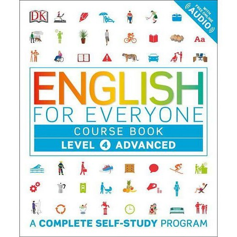 English for Everyone: Level 4: Advanced, Course Book - (Paperback) - image 1 of 1