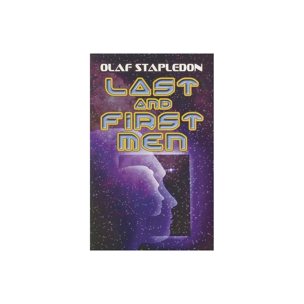 Last And First Men Dover Books On Literature Drama By Olaf Stapledon Paperback
